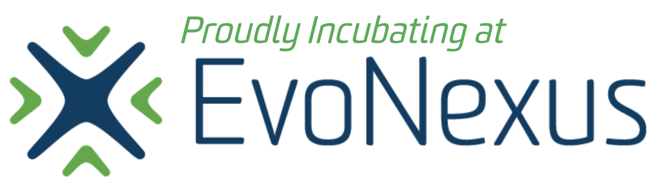Proudly incubating at EvoNexus